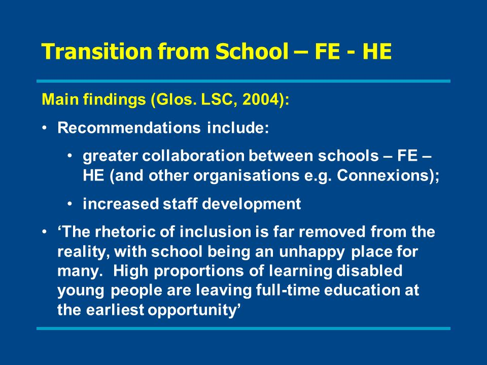 Transition from School – FE - HE