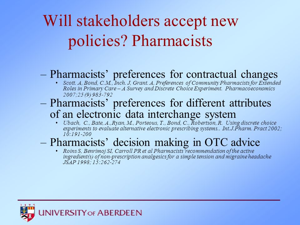 Will stakeholders accept new policies Pharmacists
