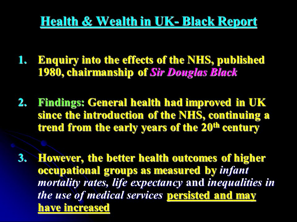 Health & Wealth in UK- Black Report