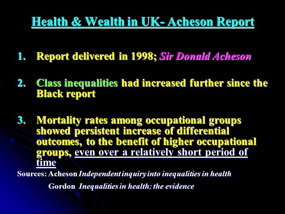 Health & Wealth in UK- Acheson Report