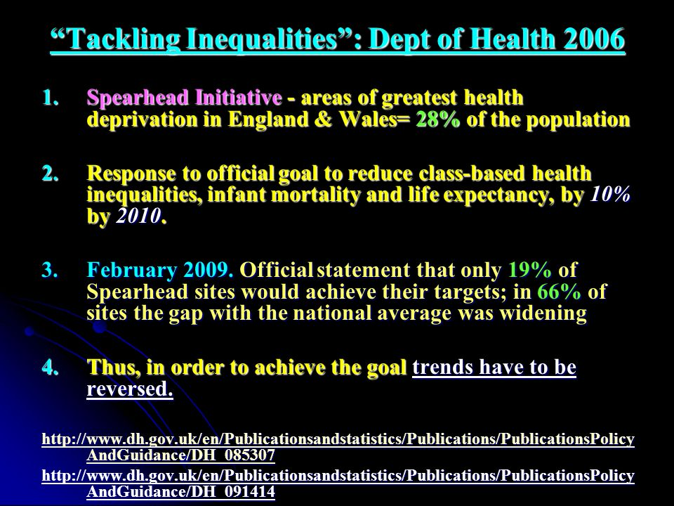 Tackling Inequalities : Dept of Health 2006