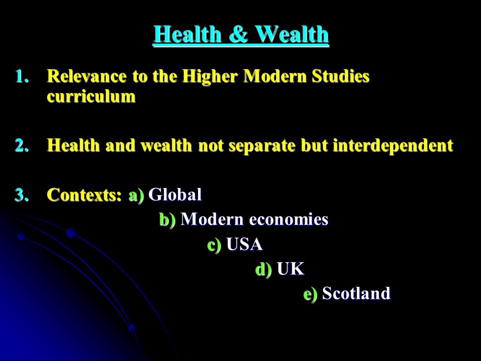 Health & Wealth Relevance to the Higher Modern Studies curriculum