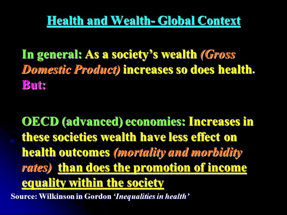 Health and Wealth- Global Context