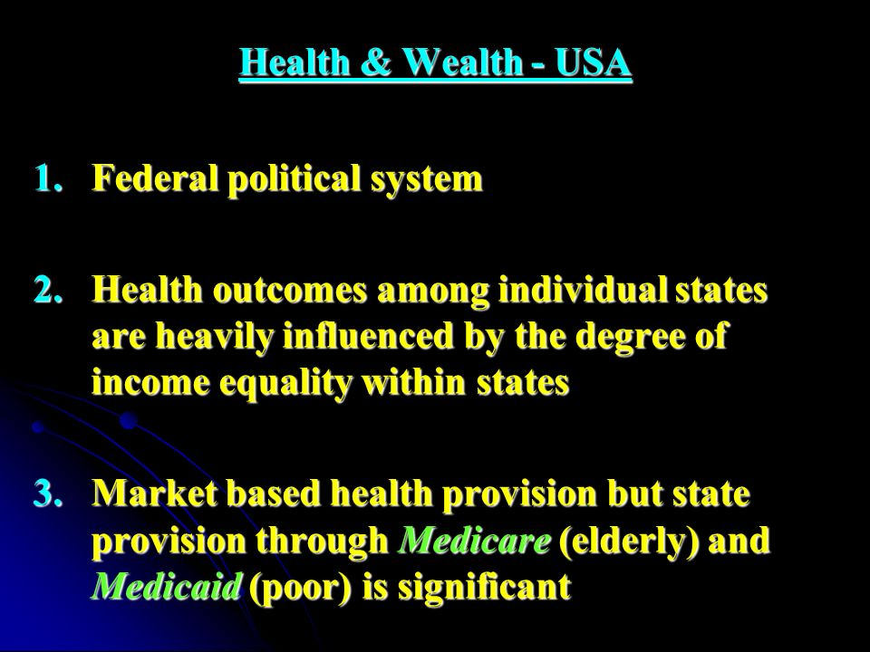 Health & Wealth - USA Federal political system.