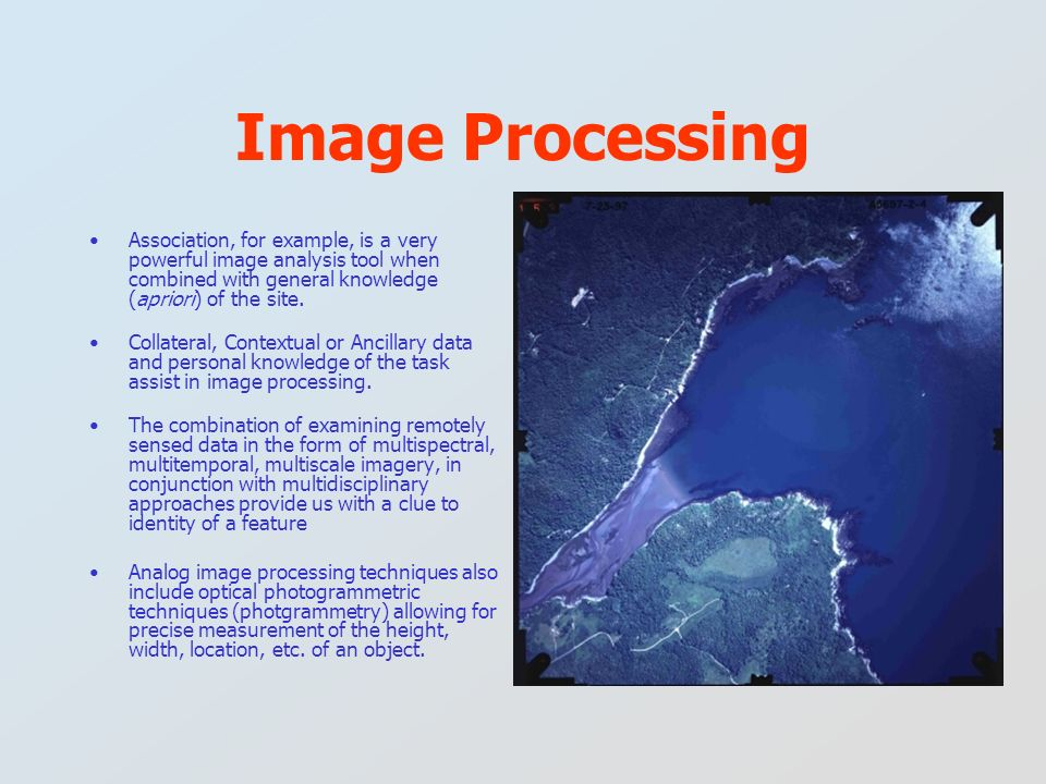 Image Processing Association, for example, is a very powerful image analysis tool when combined with general knowledge (apriori) of the site.
