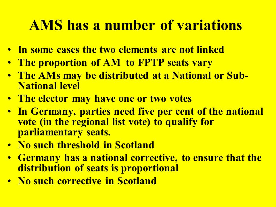 AMS has a number of variations