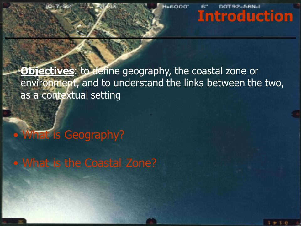 Introduction What is Geography What is the Coastal Zone