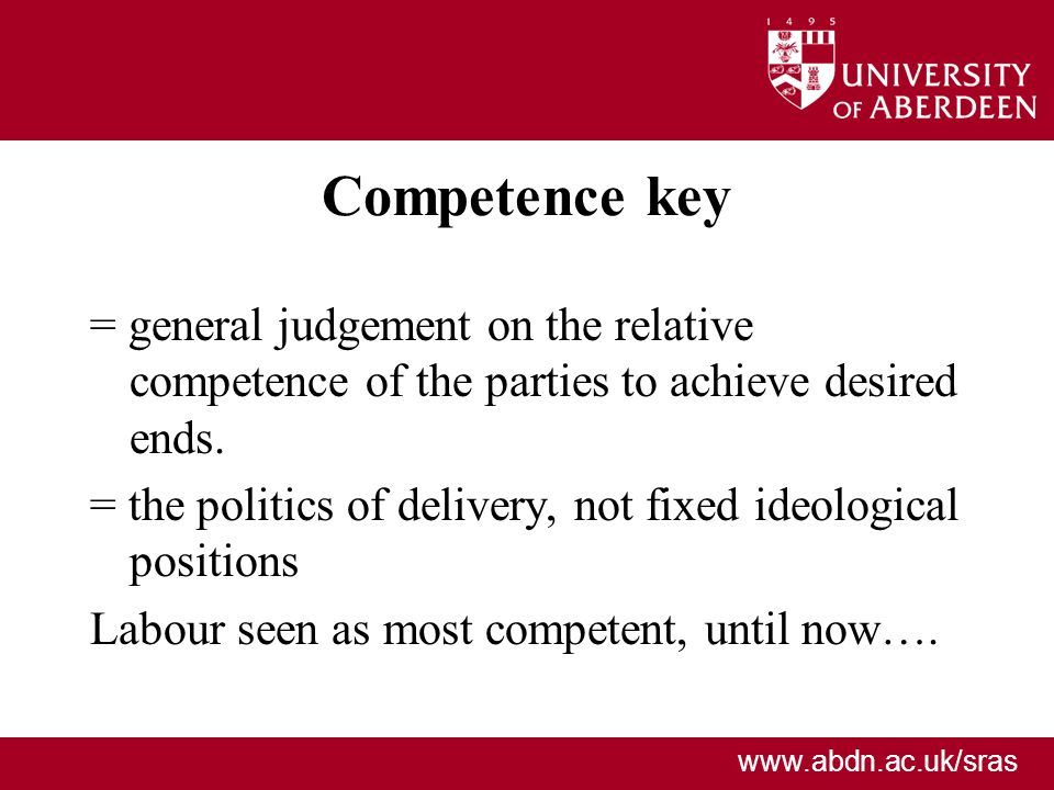 Competence key = general judgement on the relative competence of the parties to achieve desired ends.