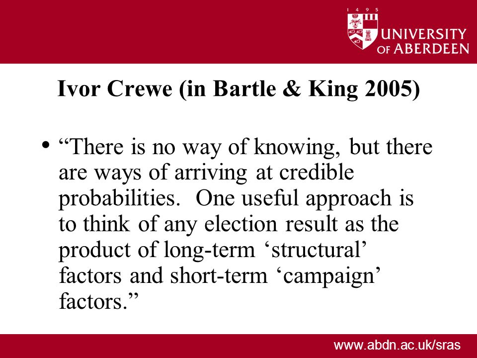 Ivor Crewe (in Bartle & King 2005)