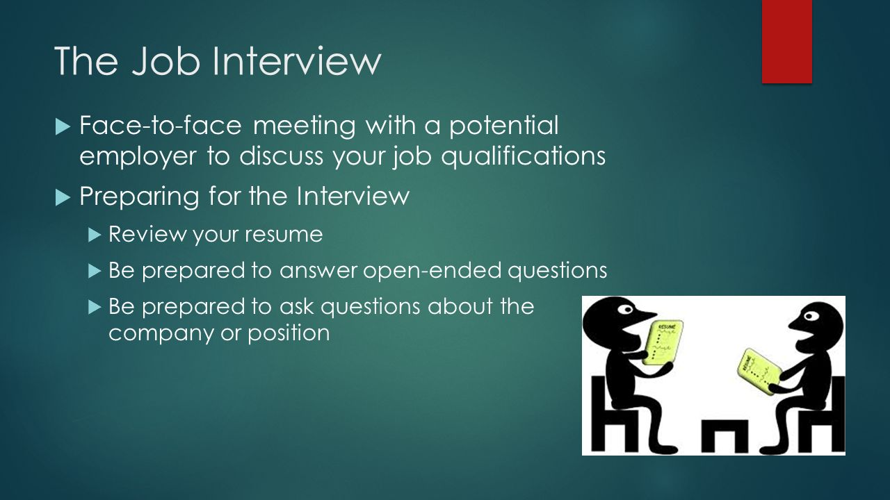 the job interview face to face meeting with a potential employer to discuss your