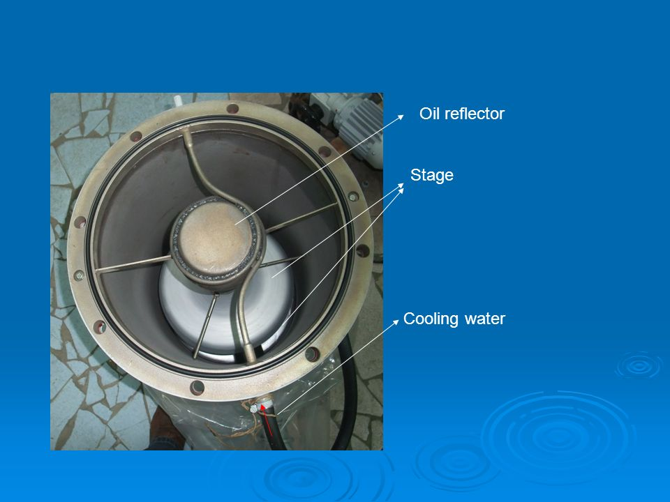 Oil reflector Stage Cooling water