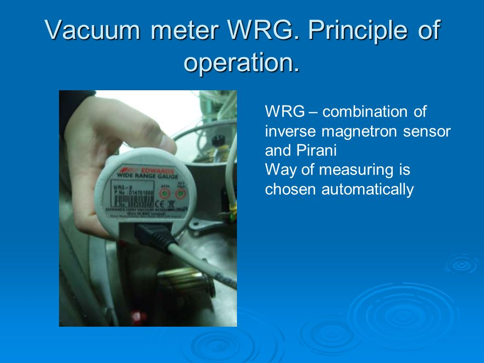 Vacuum meter WRG. Principle of operation.