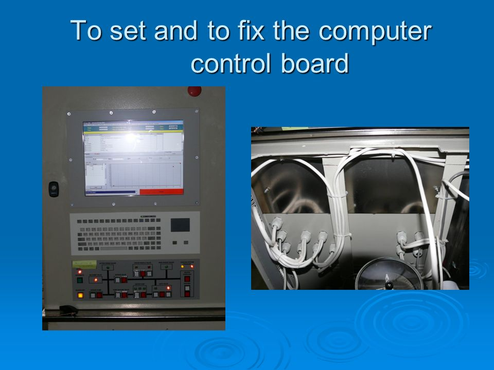 To set and to fix the computer control board
