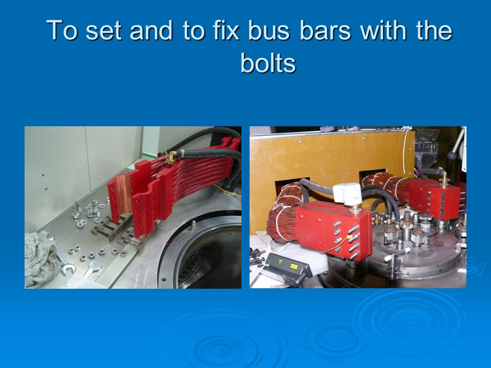 To set and to fix bus bars with the bolts