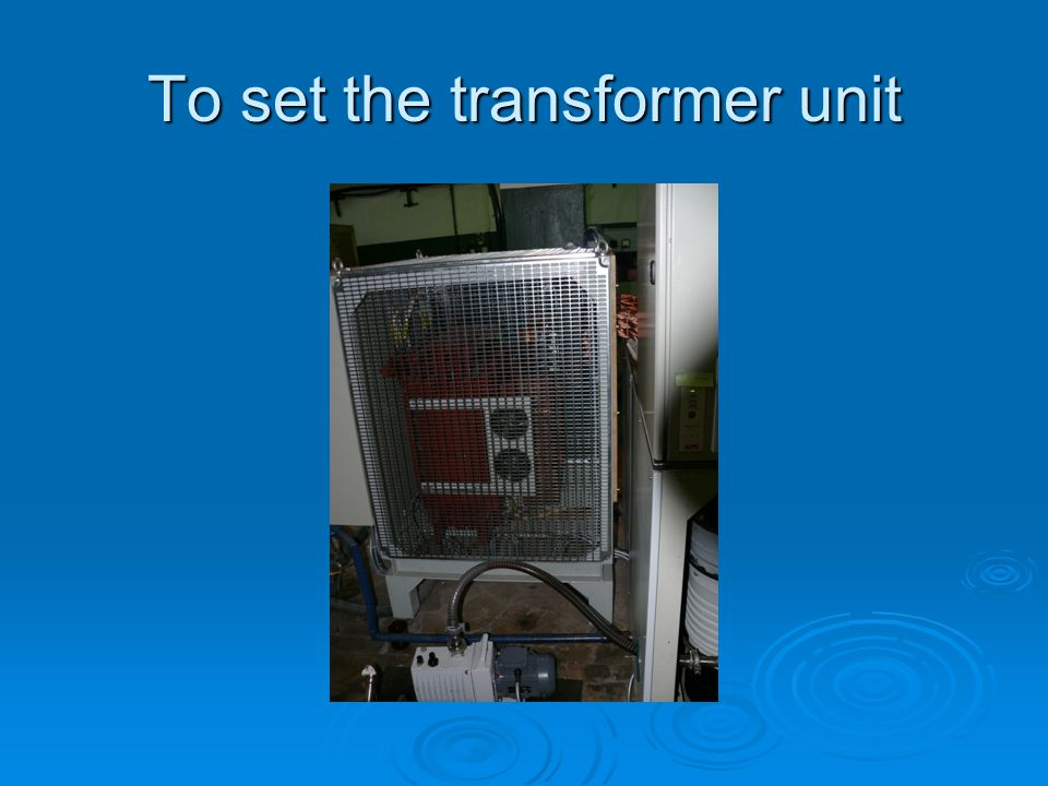 To set the transformer unit