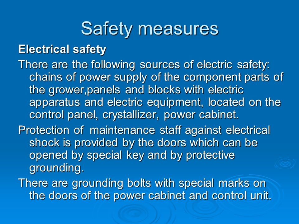 Safety measures Electrical safety
