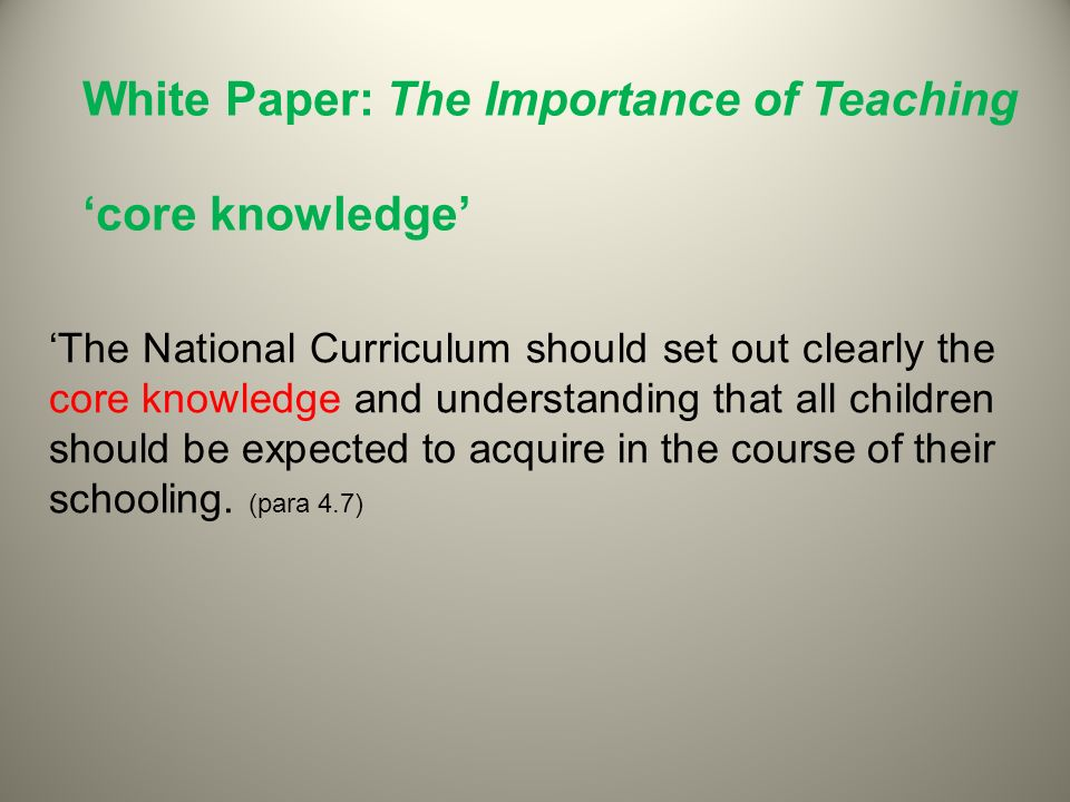 White Paper: The Importance of Teaching 'core knowledge'