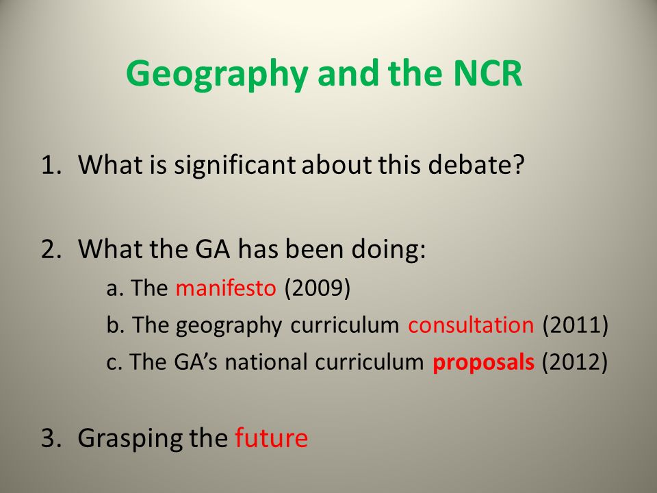 Geography and the NCR What is significant about this debate
