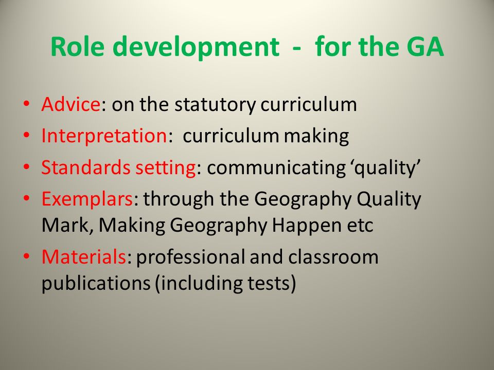 Role development - for the GA