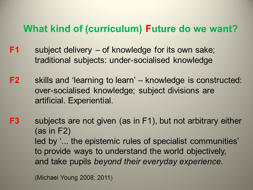 What kind of (curriculum) Future do we want