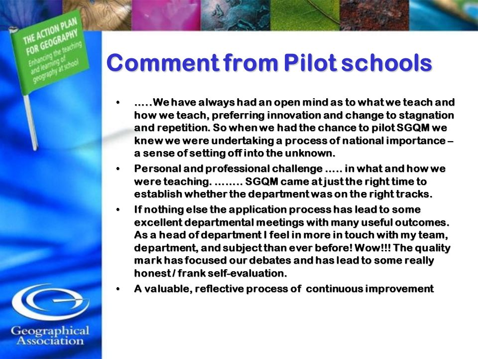 Comment from Pilot schools