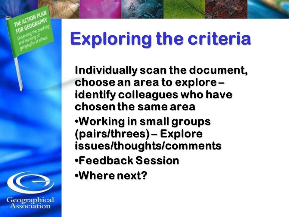 Exploring the criteria