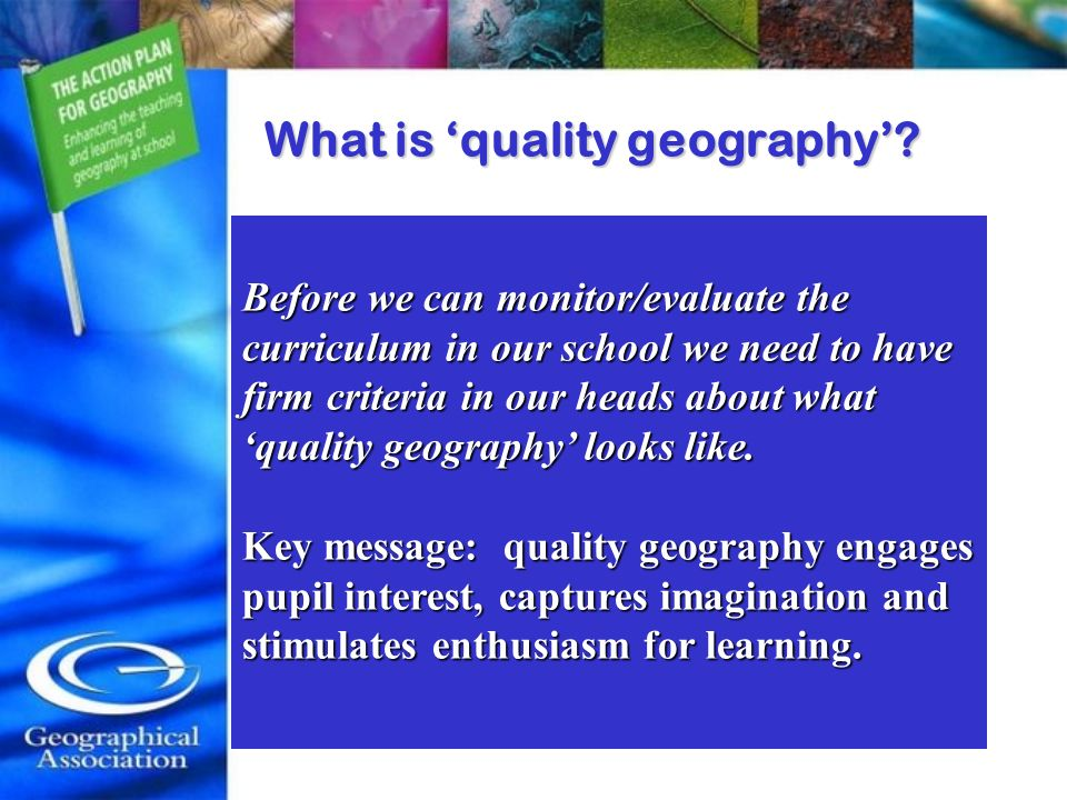 What is 'quality geography'