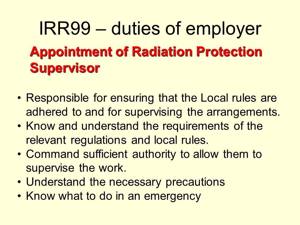 IRR99 – duties of employer