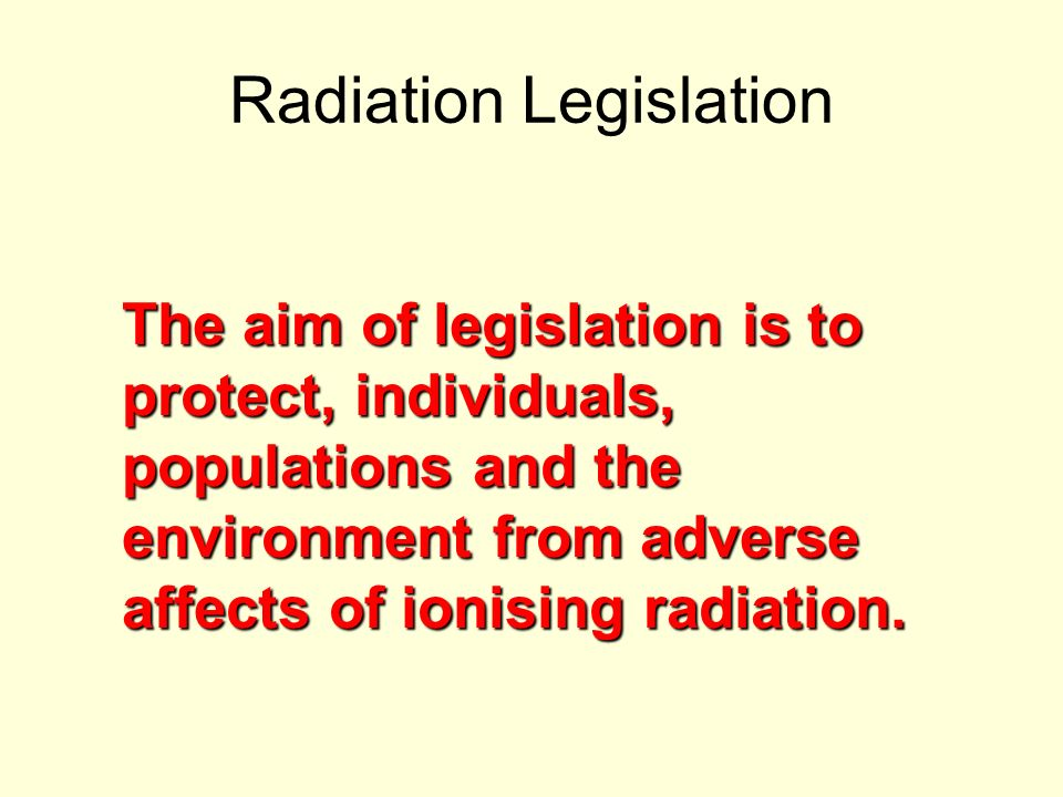 Radiation Legislation