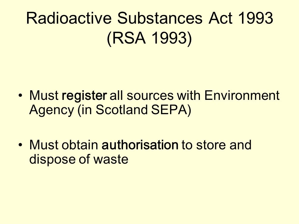 Radioactive Substances Act 1993 (RSA 1993)