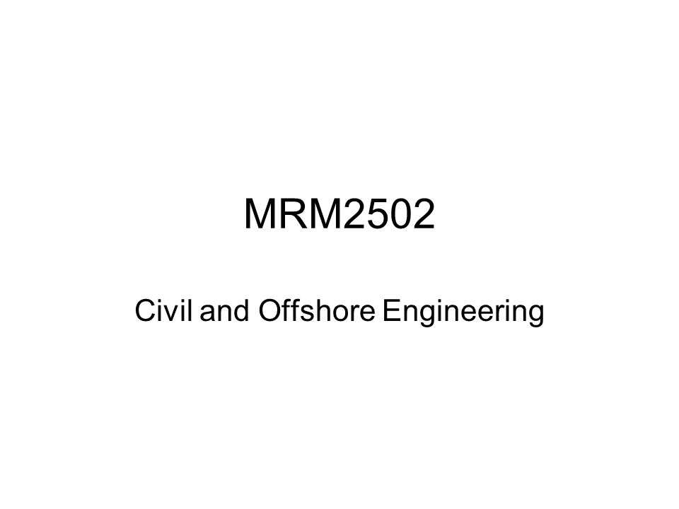 Civil and Offshore Engineering