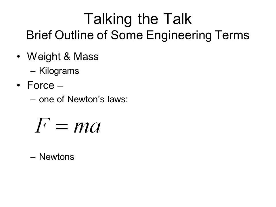 Talking the Talk Brief Outline of Some Engineering Terms