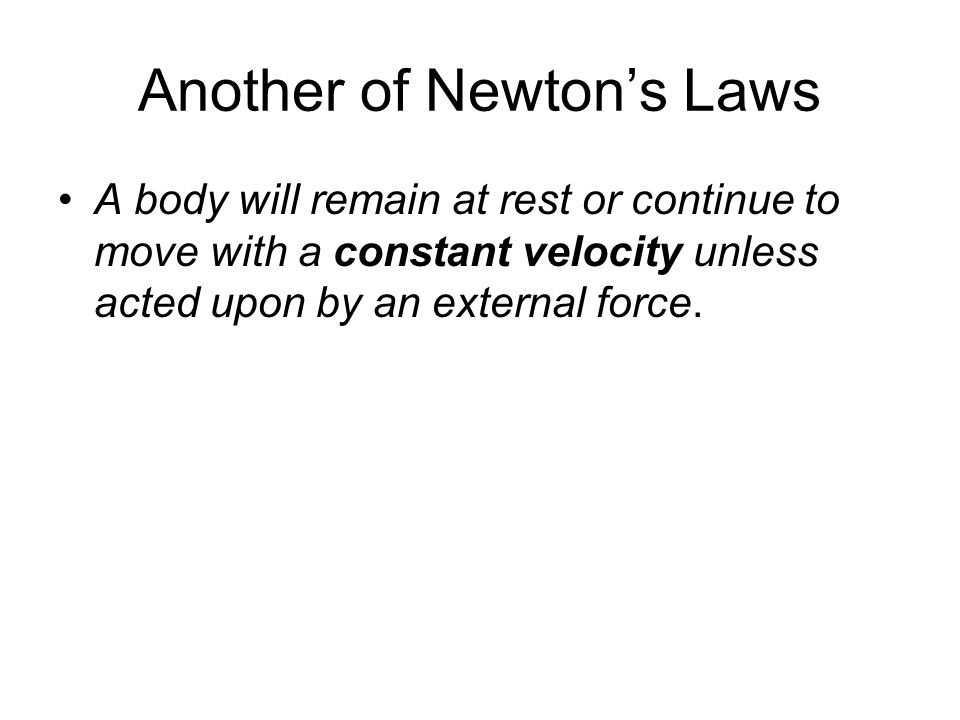 Another of Newton's Laws