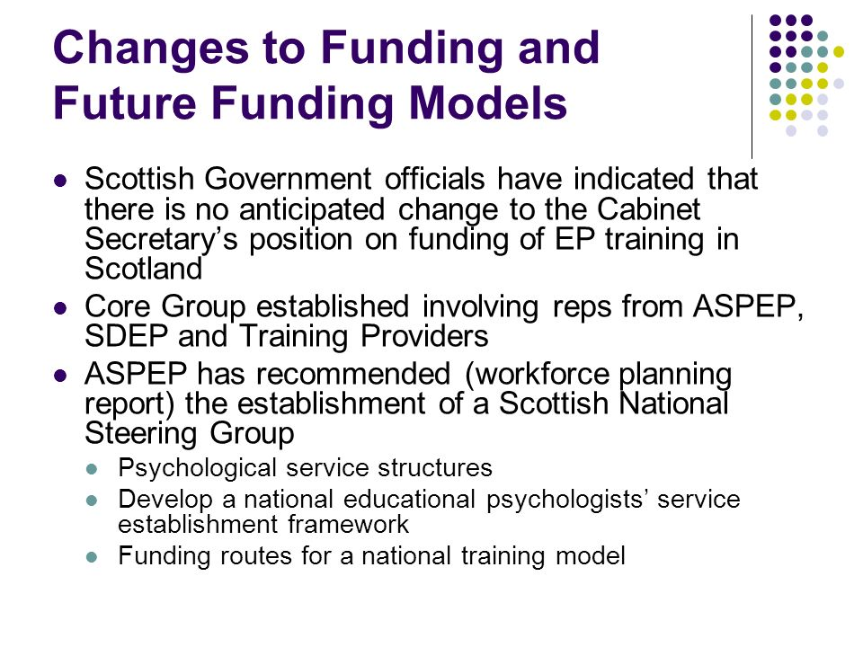 Changes to Funding and Future Funding Models