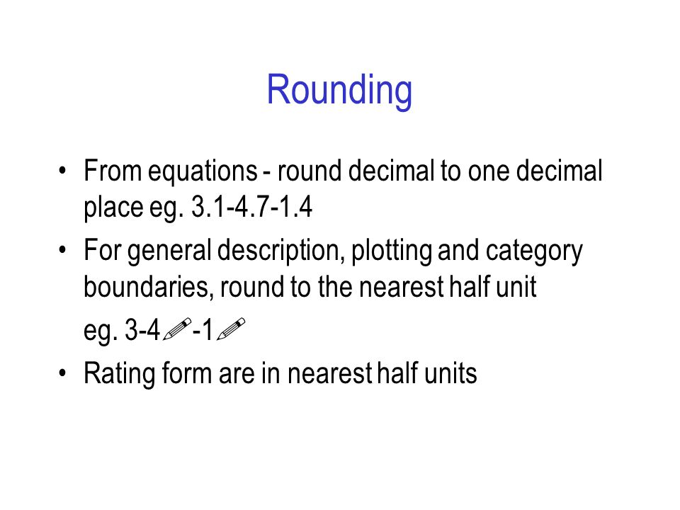 Rounding From equations - round decimal to one decimal place eg