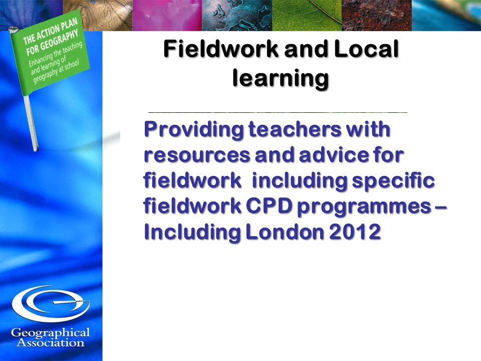 Fieldwork and Local learning