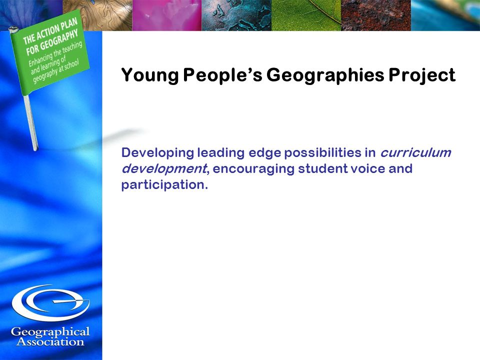 Young People's Geographies Project