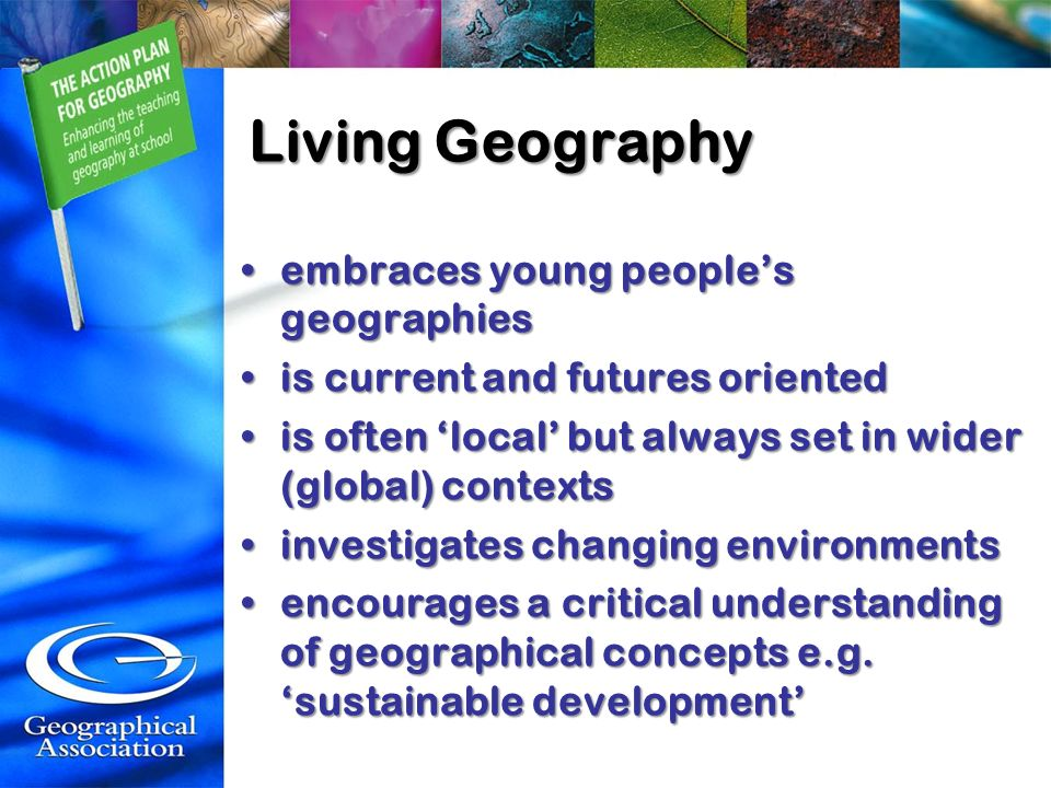 Living Geography embraces young people's geographies