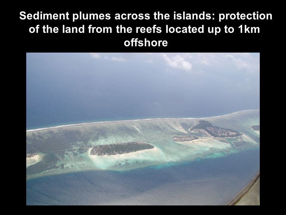 Sediment plumes across the islands: protection
