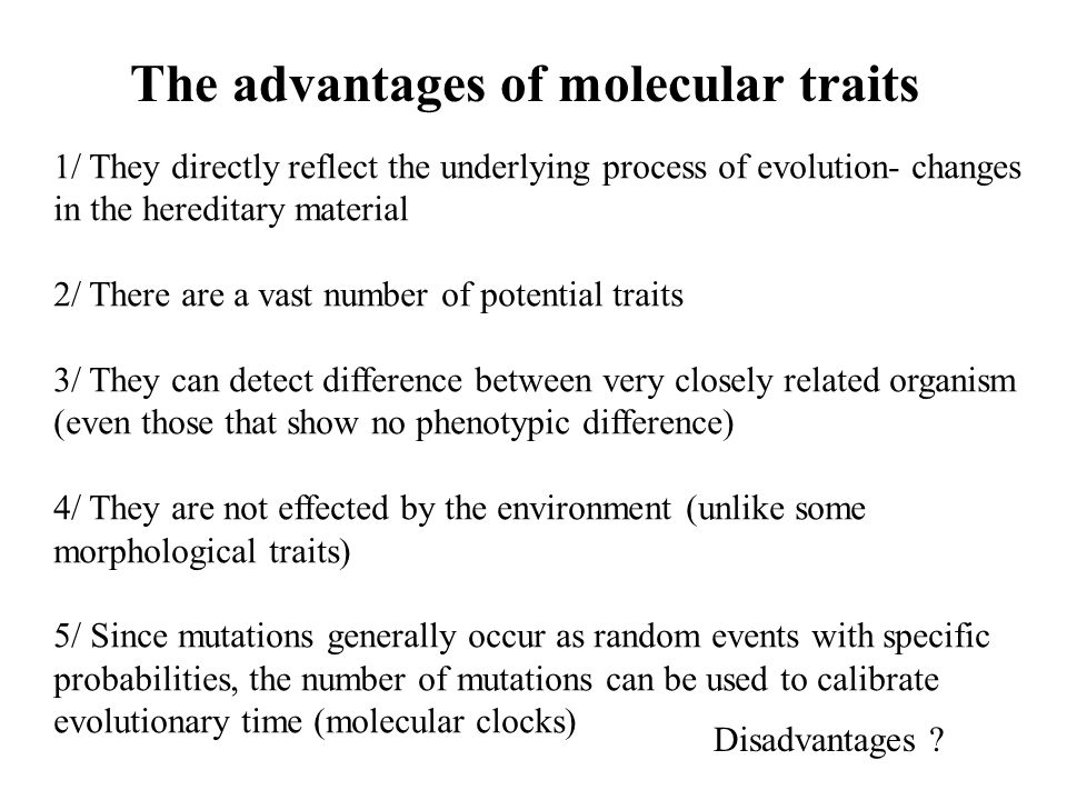The advantages of molecular traits