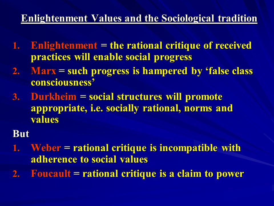 Enlightenment Values and the Sociological tradition