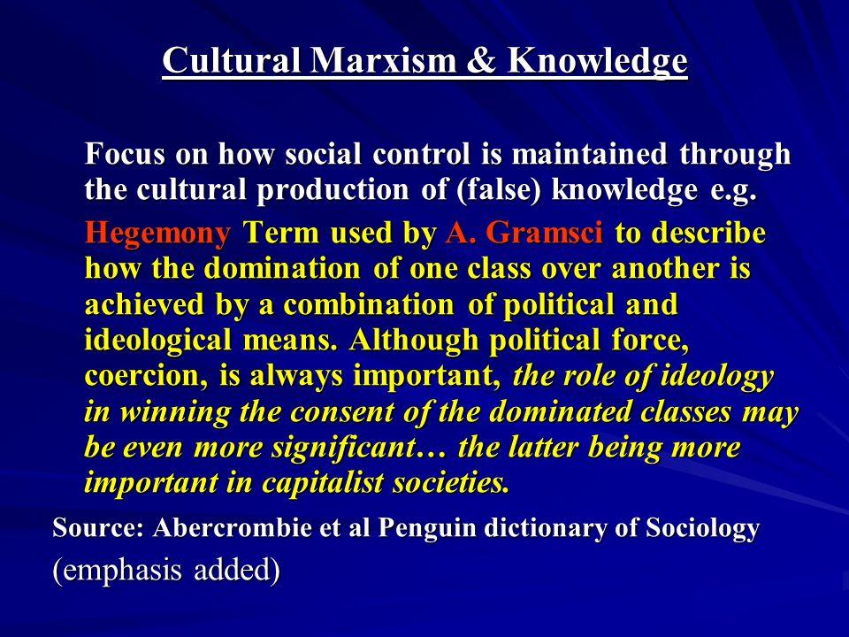 Cultural Marxism & Knowledge