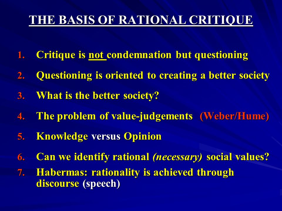 THE BASIS OF RATIONAL CRITIQUE