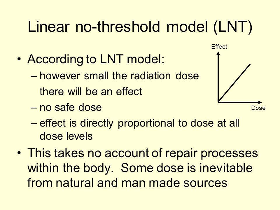 Linear no-threshold model (LNT)