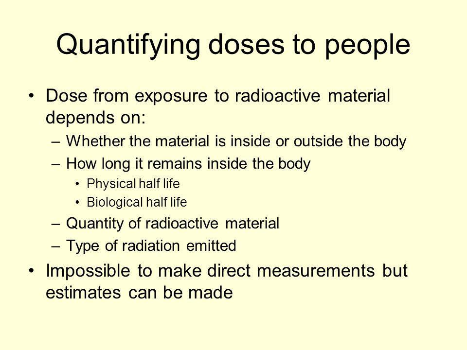 Quantifying doses to people
