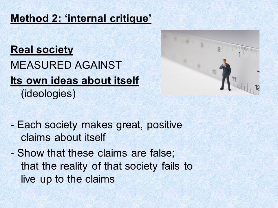 Method 2: 'internal critique'