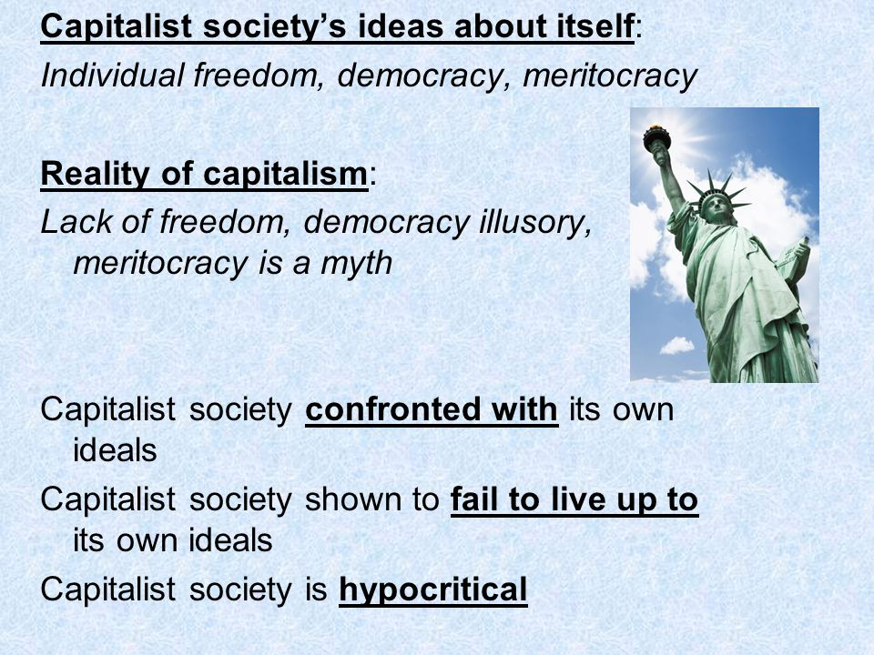Capitalist society's ideas about itself: