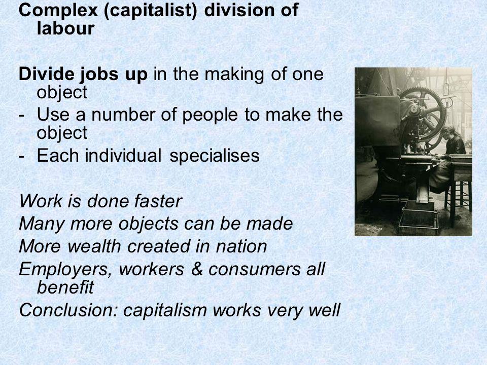 Complex (capitalist) division of labour