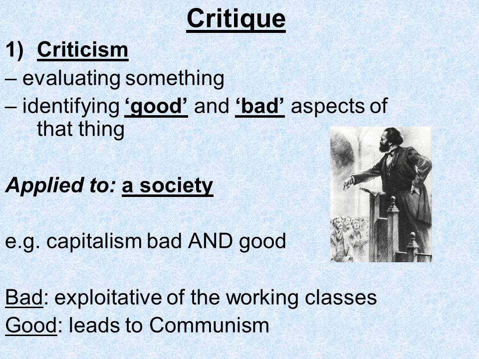 Critique Criticism – evaluating something
