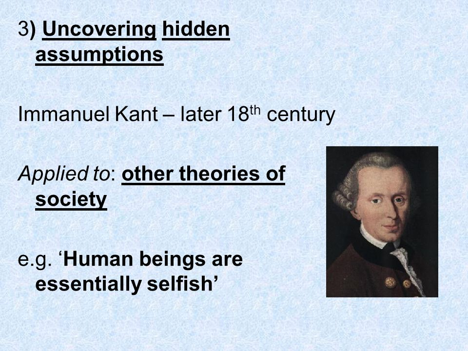 3) Uncovering hidden assumptions
